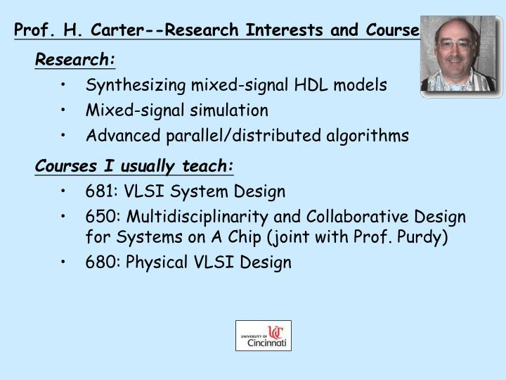 Prof. H. Carter--Research Interests and Courses