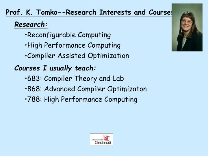 Prof. K. Tomko--Research Interests and Courses