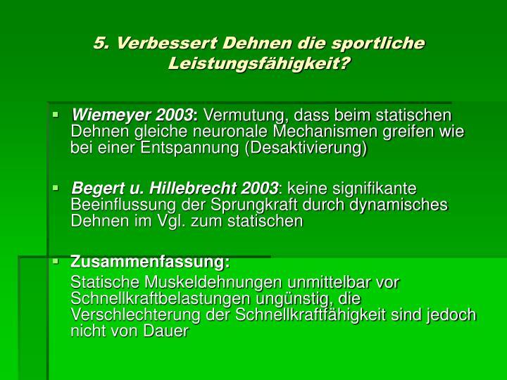 5. Verbessert Dehnen die sportliche Leistungsfähigkeit?