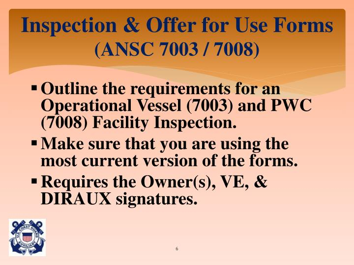 Inspection & Offer for Use Forms