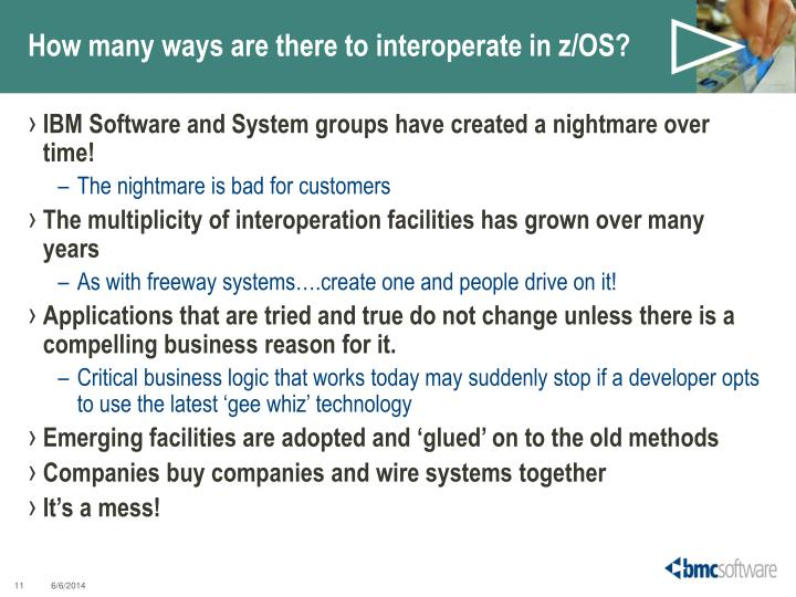How many ways are there to interoperate in z/OS?