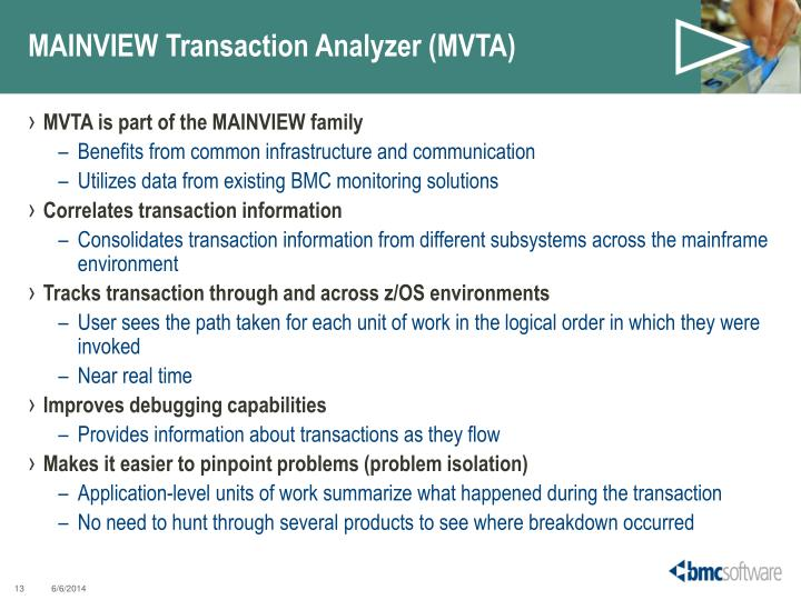 MAINVIEW Transaction Analyzer (MVTA)