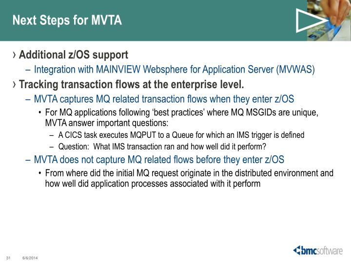 Next Steps for MVTA