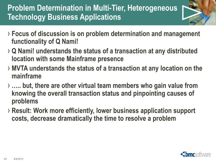 Problem Determination in Multi-Tier, Heterogeneous Technology Business Applications