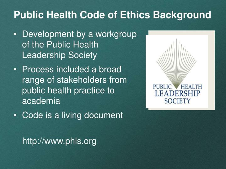 Public Health Code of Ethics Background