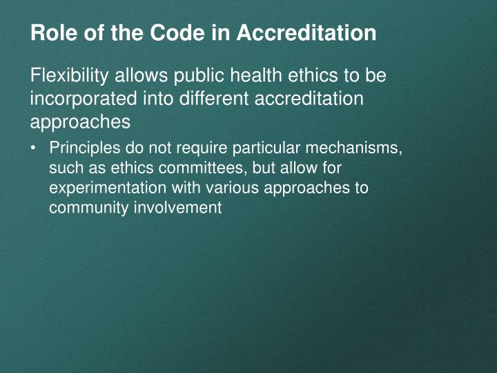 Role of the Code in Accreditation