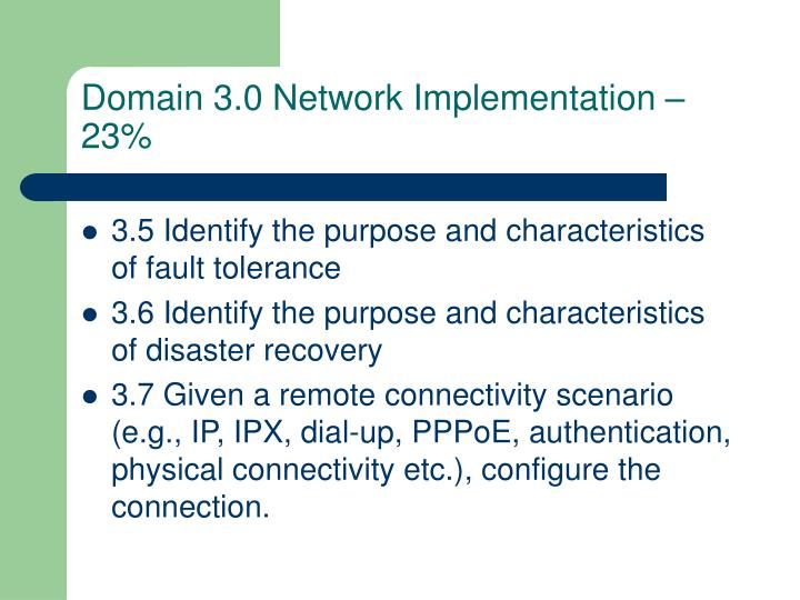 Domain 3.0 Network Implementation – 23%
