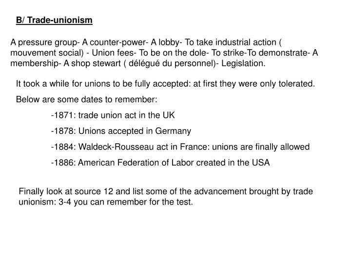 B/ Trade-unionism