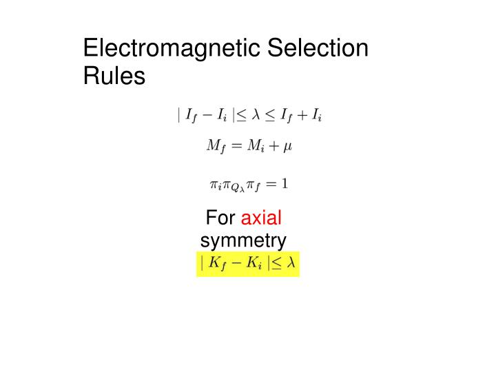 Electromagnetic Selection Rules