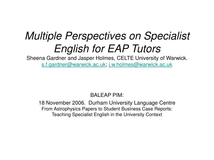 Multiple Perspectives on Specialist English for EAP Tutors
