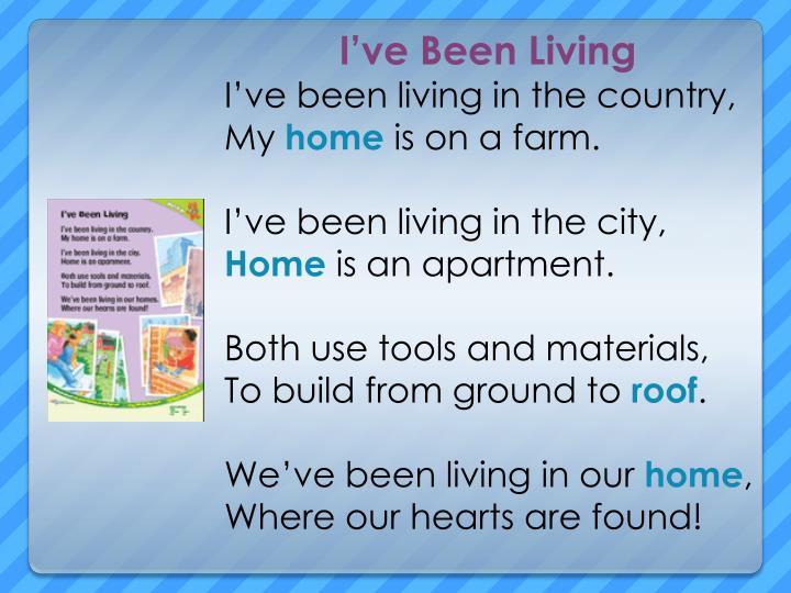I've Been Living