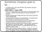 sometimes congress goes to far