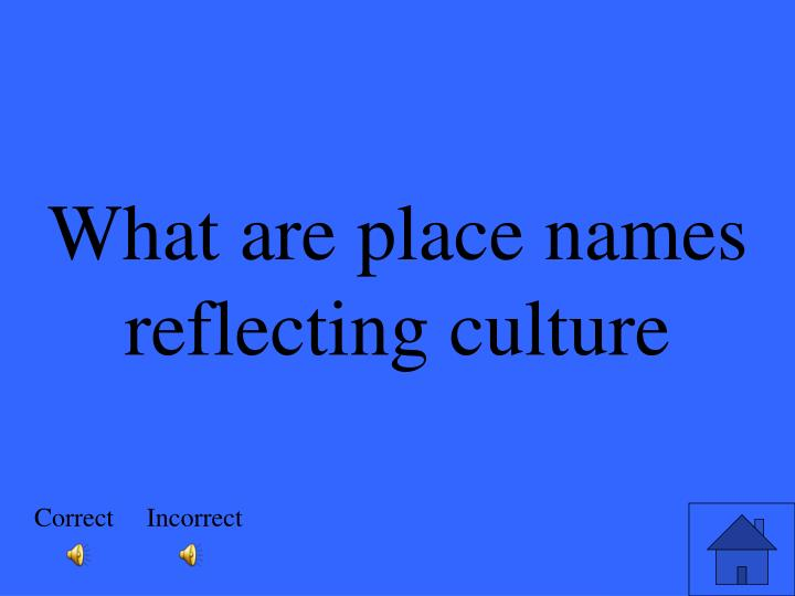 What are place names reflecting culture