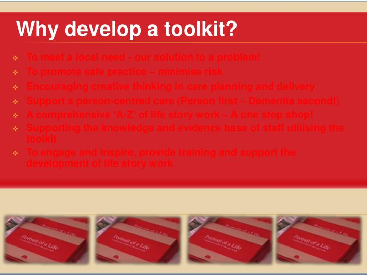 Why develop a toolkit