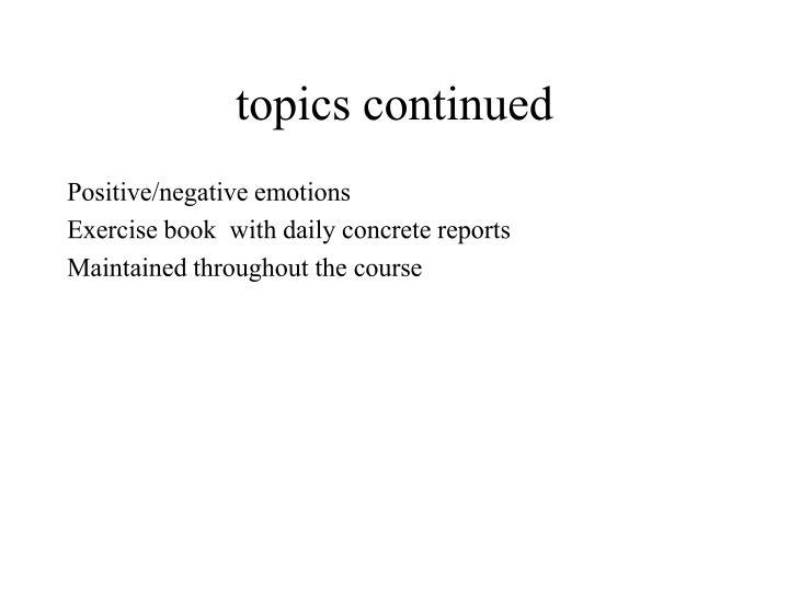 topics continued