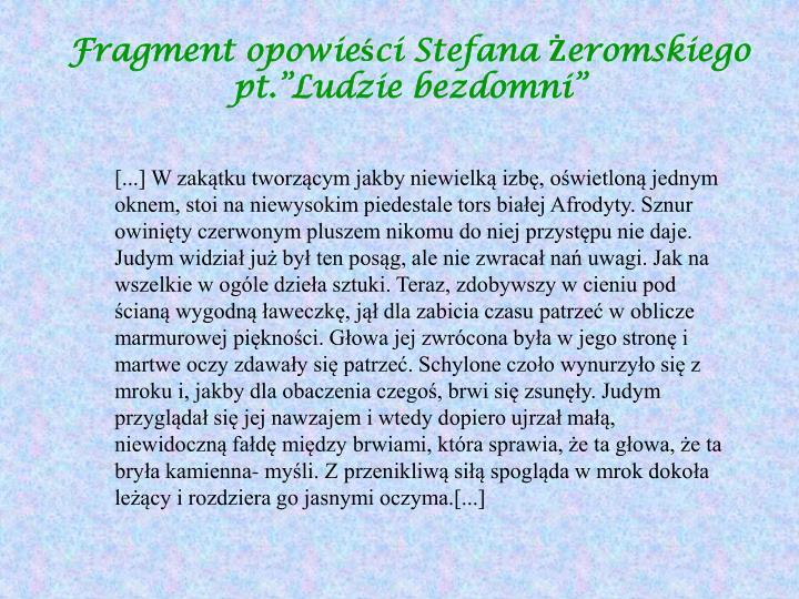 """Fragment opowieści Stefana Żeromskiego pt.""""Ludzie bezdomni"""""""