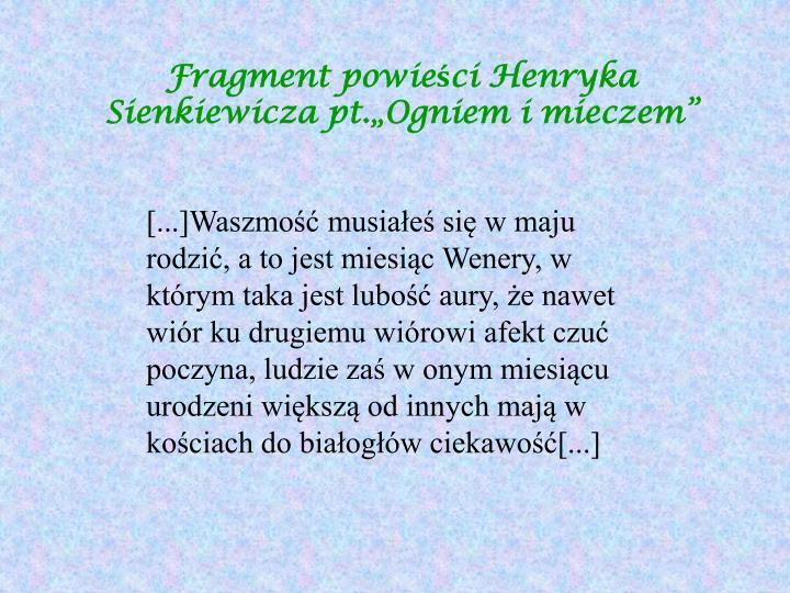 """Fragment powieści Henryka Sienkiewicza pt.""""Ogniem i mieczem"""""""