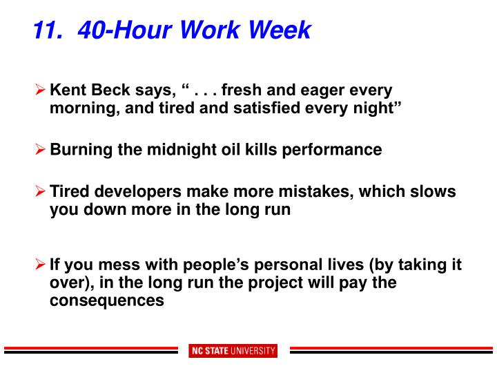 11.  40-Hour Work Week