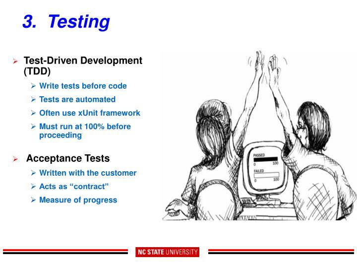 3.  Testing