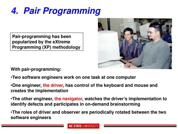 4.  Pair Programming