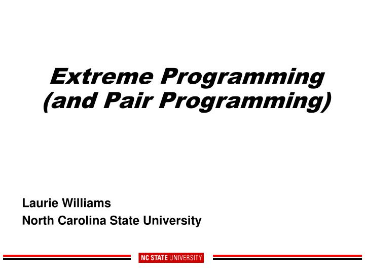 Extreme programming and pair programming