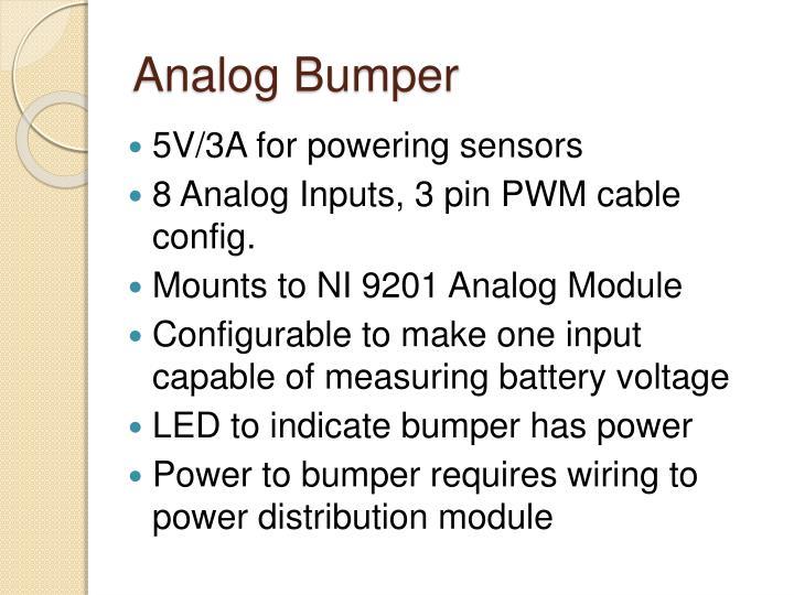Analog Bumper