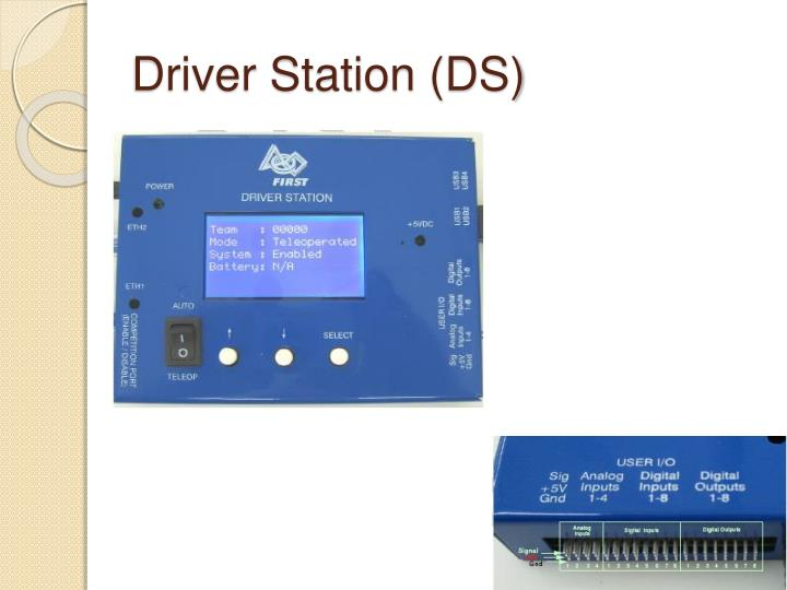 Driver Station (DS)
