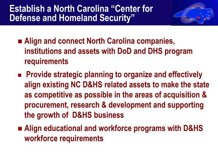 """Establish a North Carolina """"Center for Defense and Homeland Security"""""""