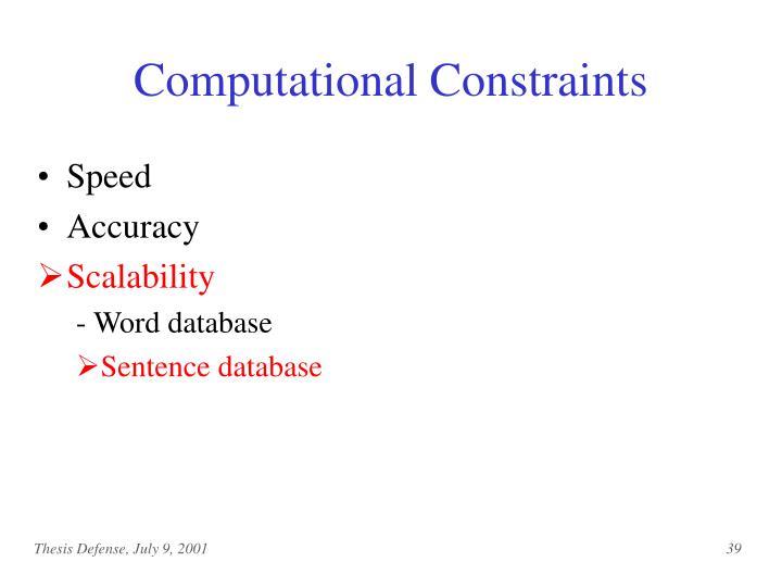 Computational Constraints