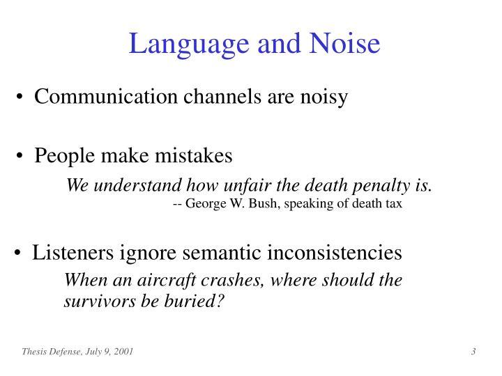 Language and Noise