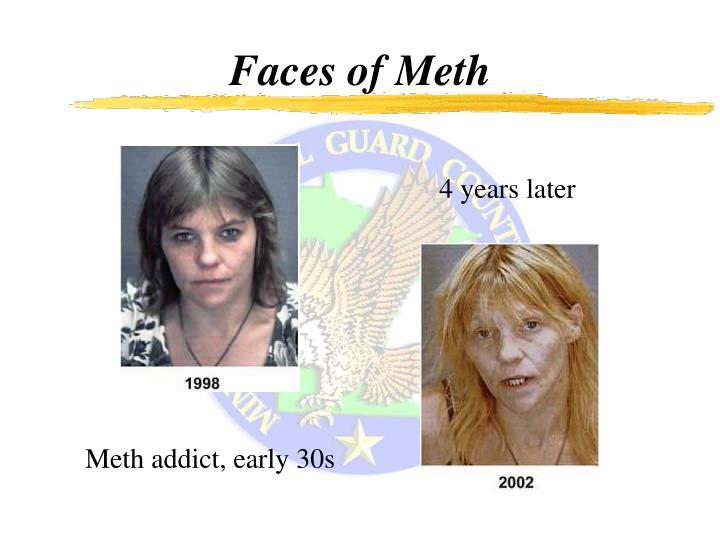 Faces of Meth