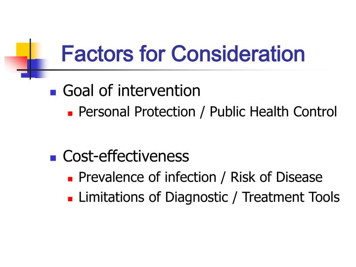 Factors for Consideration