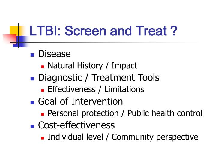 LTBI: Screen and Treat ?