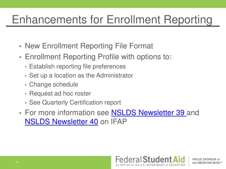 Enhancements for Enrollment Reporting