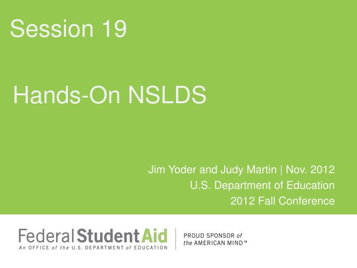 Hands on nslds
