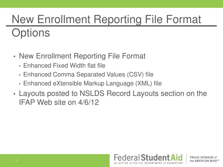 New Enrollment Reporting File Format Options