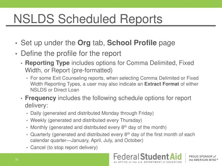NSLDS Scheduled Reports