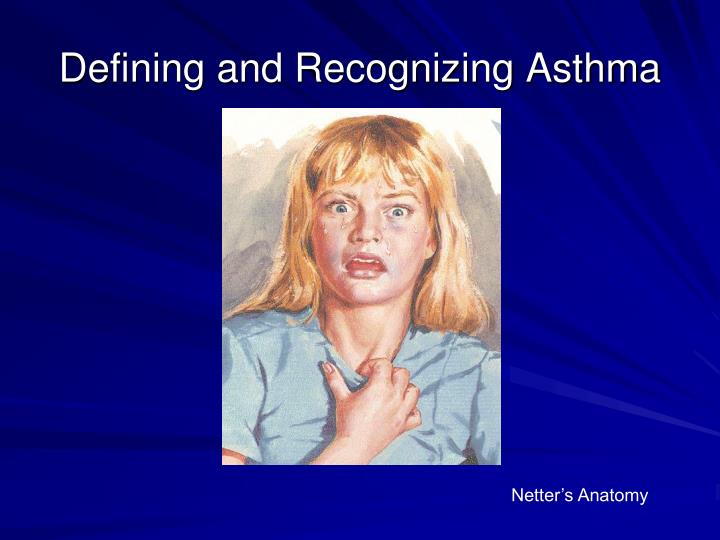 Defining and recognizing asthma