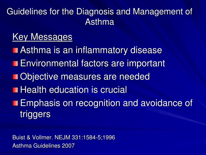 Guidelines for the Diagnosis and Management of Asthma
