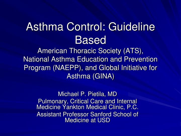 Asthma Control: Guideline Based