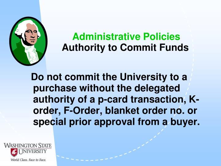 Administrative Policies
