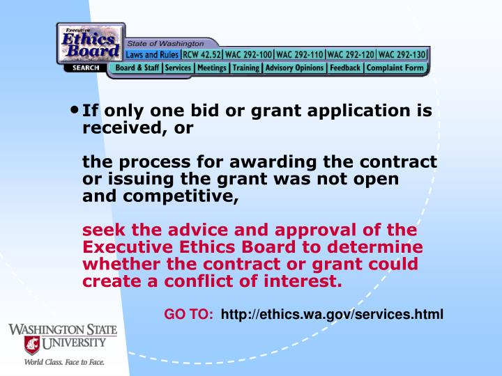 If only one bid or grant application is received, or
