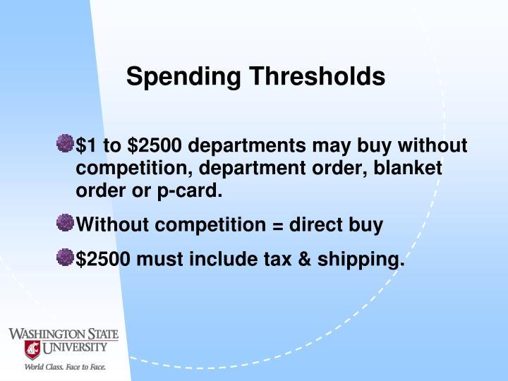 Spending Thresholds