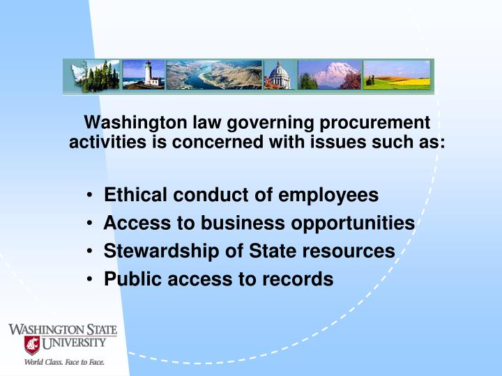 Washington law governing procurement activities is concerned with issues such as: