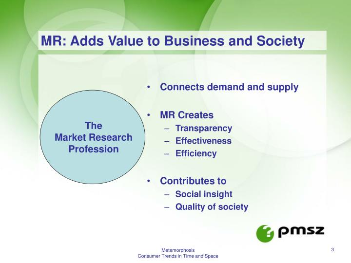 Mr adds value to business and society