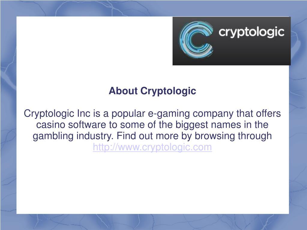 About Cryptologic