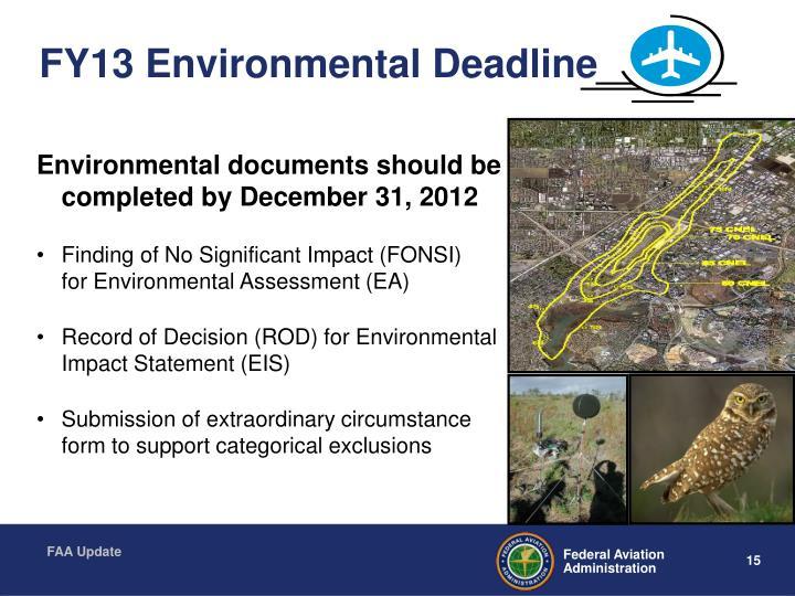 FY13 Environmental Deadline