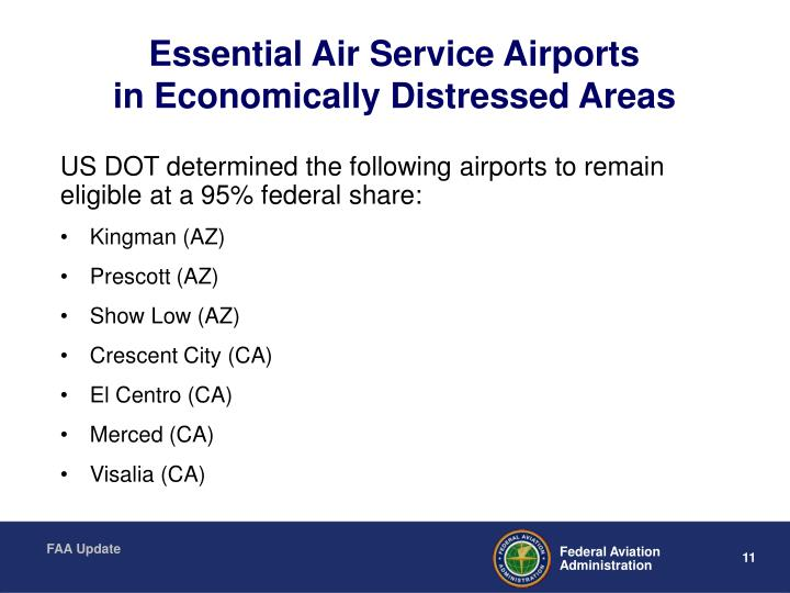 Essential Air Service Airports                         in Economically Distressed Areas