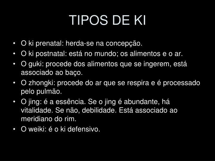 TIPOS DE KI