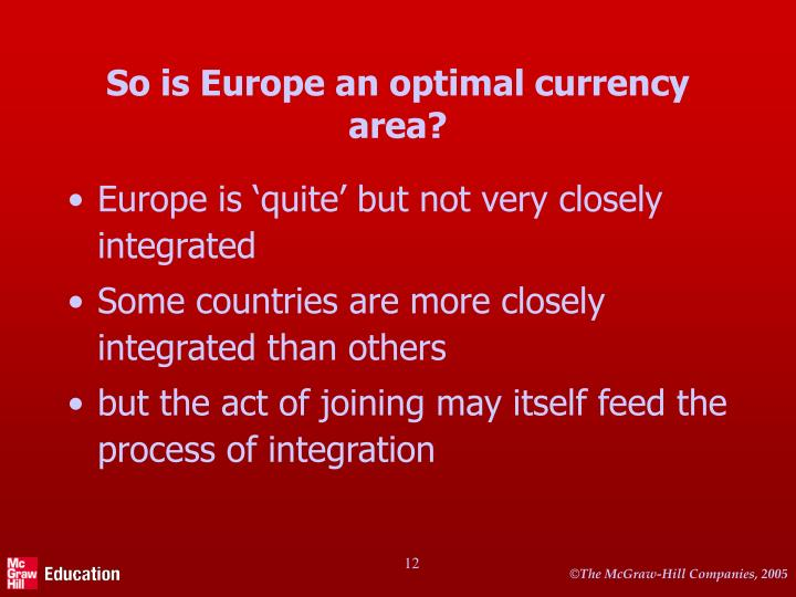So is Europe an optimal currency area?